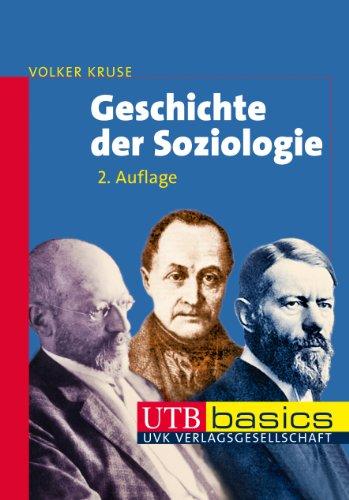 Geschichte der Soziologie (utb basics, Band 3063)