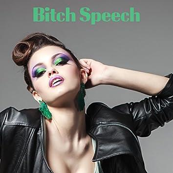 Bitch Speech