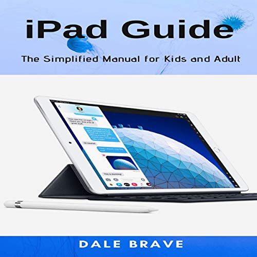 iPad Guide Audiobook By Dale Brave cover art