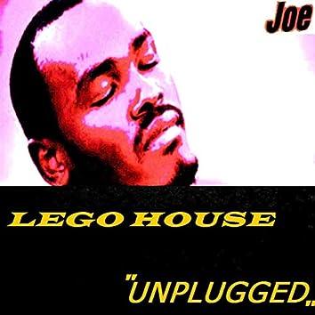 LEGO HOUSE (Unplugged)
