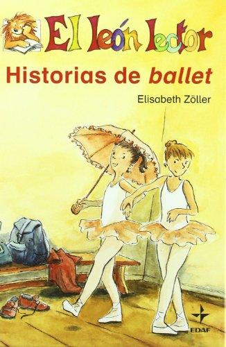 Historias De Ballet (Escalera de Lectura)