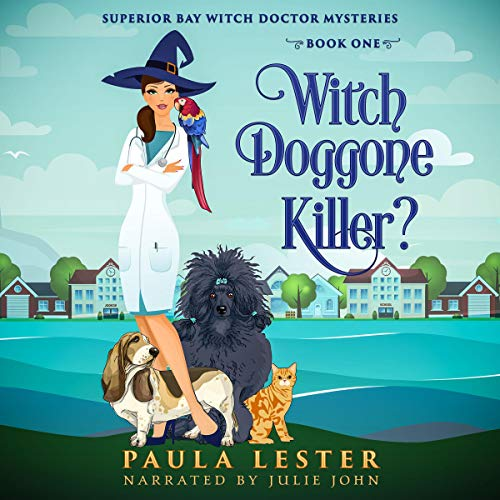 Witch Doggone Killer? Audiobook By Paula Lester cover art