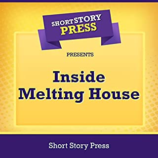 Inside Melting House audiobook cover art