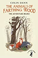 The Animals of Farthing Wood: The Adventure Begins (A Puffin Book) by Colin Dann(2017-04-01)