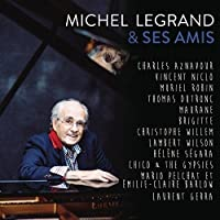Michel Legrand & Ses Amis by MICHEL LEGRAND