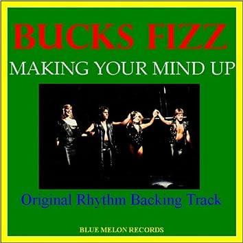 Making Your Mind Up (Original Rhythm Backing Track)