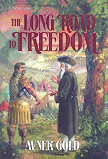 The Long Road to Freedom (ArtScroll (Mesorah))