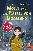 Molly und das Raetsel von Moorland