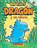 Dragón y sus labores: Un Libro de la Serie Acorn