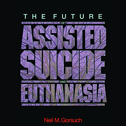 『The Future of Assisted Suicide and Euthanasia』のカバーアート