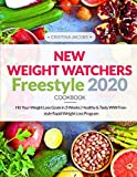 New Weight Watchers Freestyle Cookbook 2020: Hit Your Weight Loss Goals in 3 Weeks   Healthy & Tasty WW Freestyle Rapid Weight Loss Program