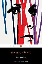 Books Set In Argentina, The Tunnel by Ernesto Sabato - argentina books, argentina novels, argentina literature, argentina fiction, argentina, argentine authors, argentina travel, best books set in argentina, popular argentina books, argentina reads, books about argentina, argentina reading challenge, argentina reading list, argentina culture, argentina history, argentina travel books, argentina books to read, novels set in argentina, books to read about argentina, argentina packing list, south america books, book challenge, books and travel, travel reading list, reading list, reading challenge, books to read, books around the world