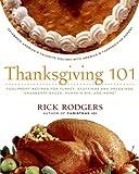 Thanksgiving 101: Celebrate America's Favorite Holiday with America's Thanksgiving Expert (Holidays...