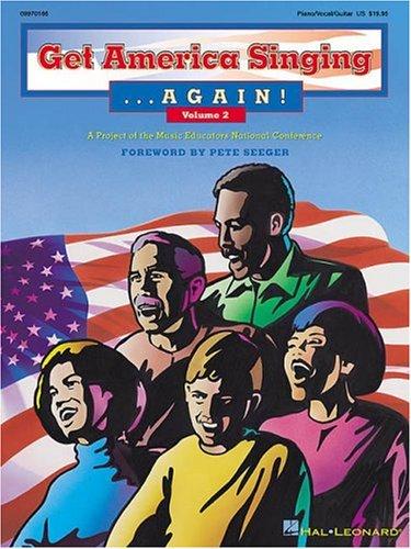 Get America Singing...Again! Vol. 2 (Piano / Vocal / Guitar)