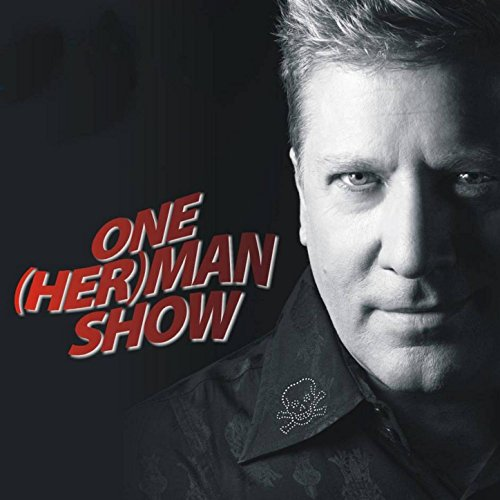 One Her (Man) Show