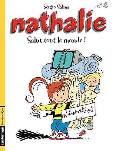 Nathalie (Tome 2) - Salut tout le monde!