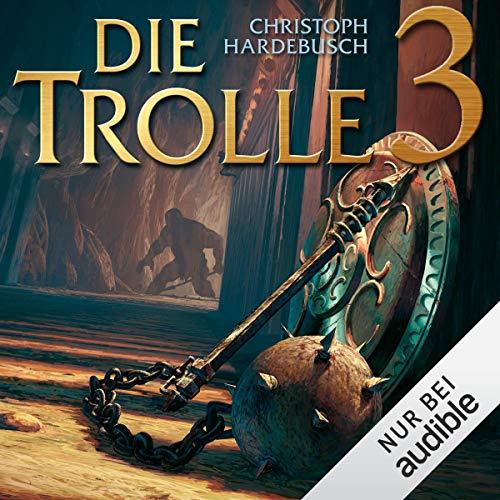 Die Trolle 3                   Autor:                                                                                                                                 Christoph Hardebusch                               Sprecher:                                                                                                                                 Michael Pan                      Spieldauer: 10 Std. und 36 Min.     311 Bewertungen     Gesamt 4,4