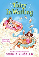 Fairy Mom and Me #2: Fairy In Waiting