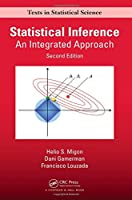 Statistical Inference: An Integrated Approach, Second Edition (Chapman & Hall/CRC Texts in Statistical Science)