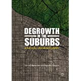 Degrowth in the Suburbs: A Radical Urban Imaginary (English Edition)