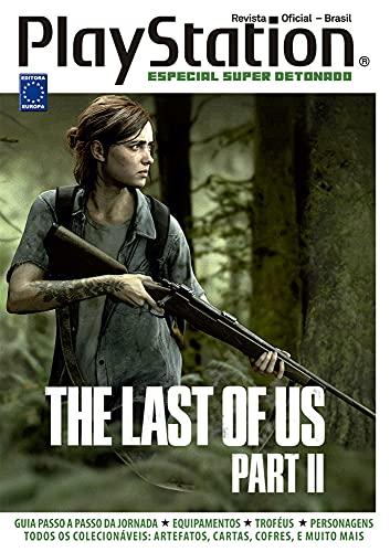 Especial Super Detonado PlayStation - The Last Of Us Part II