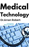 Medical Technology: Computational Applications (English Edition)