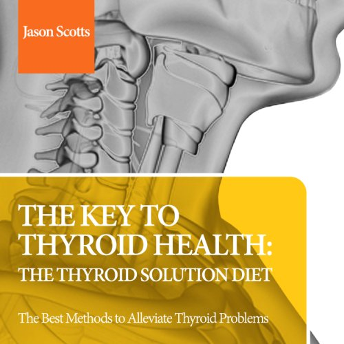 The Key to Thyroid Health audiobook cover art