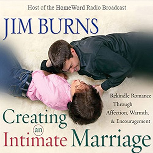 Creating an Intimate Marriage audiobook cover art