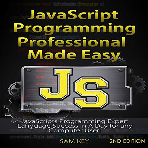 JavaScript Professional Programming Made Easy, 2nd Edition cover art