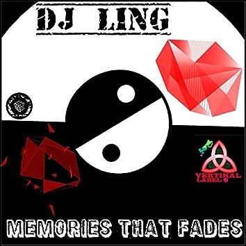 Memories that Fades