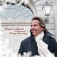 Petit Noel by Alain Lefevre