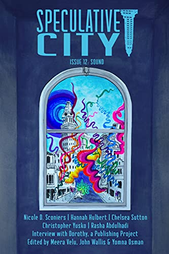 Speculative City: Issue 12 Sound (English Edition)