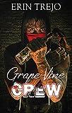Grape Vine Crew