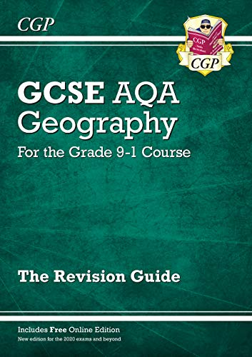 New GCSE 9-1 Geography AQA Revision Guide (with Online Ed) - New Edition for 2021 exams & beyond (CGP GCSE Geography 9-1 Revision)