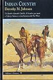 Indian country: Un hombre llamado Caballo, El hombre que mató a Liberty Valance y otras historias del Far West (Frontera)