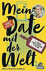 Books: Mein Date mit der Welt | Waltraud Hable - q? encoding=UTF8&MarketPlace=DE&ASIN=3770166833&ServiceVersion=20070822&ID=AsinImage&WS=1&Format= SL250 &tag=exploredreamd 21
