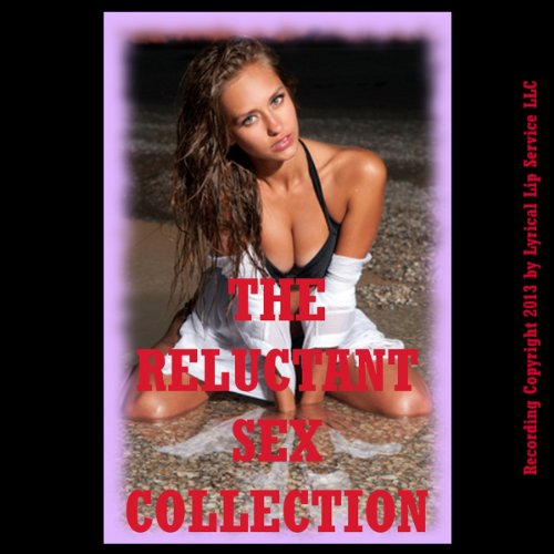 The Reluctant Sex Collection, Twenty Erotica Stories cover art