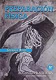 Preparación Física. Nivel II - 8ª Edición (Preparación Física I,II y III)