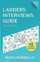 Ladders Interviews Guide: Best Practices & Advice from the Leaders in $100K+ Careers (Ladders Guides) best Job Interview Books
