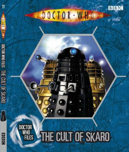 Doctor Who Files: The Cult of Skaro