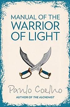 Manual of The Warrior of Light by [Paulo Coelho, Margaret Jull Costa]