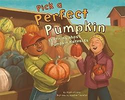 Pumpkin Books for Kids - Pick a Perfect Pumpkin