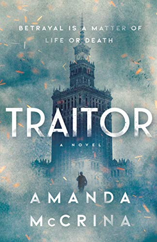 Compare Textbook Prices for Traitor: A Novel of World War II  ISBN 9780374313524 by McCrina, Amanda
