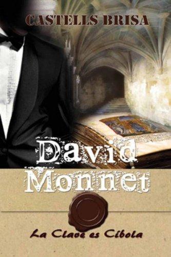 David Monet y La clave es Cíbola