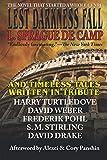Lest Darkness Fall & Timeless Tales Written in Tribute