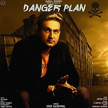 Danger Plan