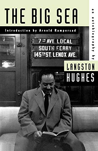 The Big Sea: An Autobiography (American Century)