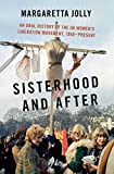 Sisterhood and After: An Oral History of the UK Women's Liberation Movement, 1968-present