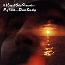 If I Could Only Remember My Name by Crosby, David (1990) Audio CD