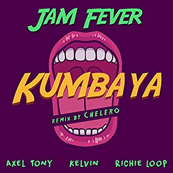 Kumbaya (Chelero Remix)